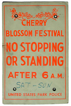 "Cherry Blossom Festival ""no parking"" sign"